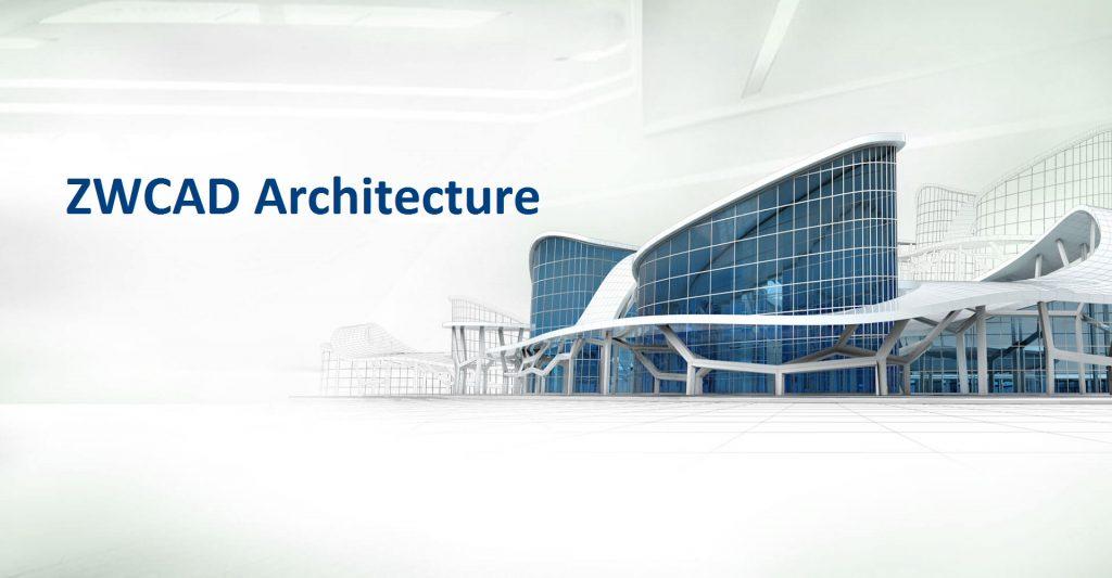 ZWCAD-Architecture-2019